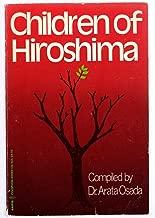 Best children of hiroshima book Reviews