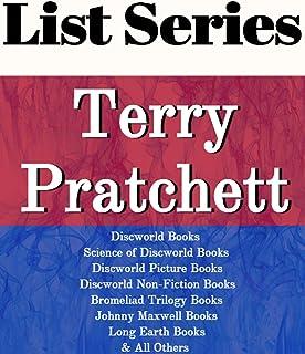 TERRY PRATCHETT: SERIES READING ORDER: DISCWORLD BOOKS, SCIENCE OF DISCWORLD BOOKS, DISCWORLD PICTURE BOOKS DISCWORLD NON-...