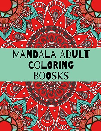 Mandala Adult Coloring Boosks: Mandala Coloring Book  Magical Mandalas | An Adult Coloring Book with Fun, Easy, and Relaxing Mandala Coloring Book For ... Coloring Pages For Meditation And Happiness