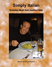 Simply Italian - Everyday Meals from Southern Italy (Simply Cooking Book 1)