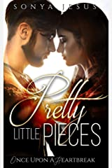 Pretty Little Pieces (Once Upon a Heartbreak) Kindle Edition