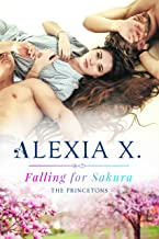 Falling for Sakura (The Princetons Book 1)