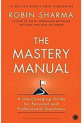 The Mastery Manual Kindle Edition