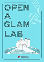 Open a GLAM Lab