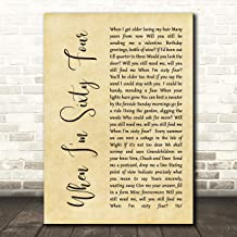 When I'm Sixty Four Rustic Script Song Lyric Quote Wall Art Gift Print