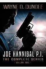 Joe Hannibal P.I.: The Complete Series, Volume 2 Kindle Edition