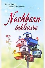 Nachbarn inklusive Kindle Ausgabe