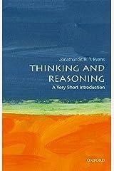 Thinking and Reasoning: A Very Short Introduction (Very Short Introductions) Kindle Edition