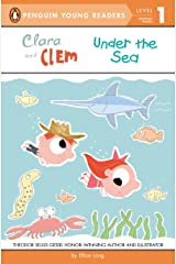 Clara and Clem Under the Sea (Penguin Young Readers, Level 1) Kindle Edition