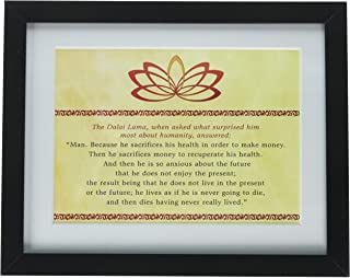 The Art Stop Quote Dalai LAMA Humanity Sacrifices Money Health Framed Print F97X3191