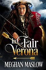 In Fair Verona: A LGBTQ Fantasy Mystery Short Kindle Edition