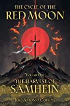 The Cycle of the Red Moon Volume 1: The Harvest of Samhein