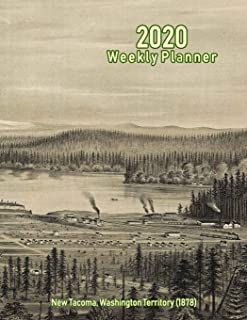 2020 Weekly Planner: New Tacoma, Washington Territory (1878): Vintage Panoramic Map Cover