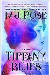 Tiffany Blues: A Novel Kindle Edition