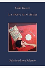 La morte mi è vicina (L'ispettore Morse Vol. 12) Formato Kindle