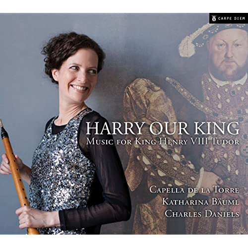 Harry Our King: Music For King Henry VIII Tudor