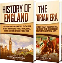 English History: A Captivating Guide to the History of England and the Victorian Era (English Edition)
