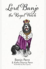 Lord Banjo the Royal Pooch Paperback