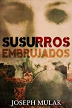 Susurros Embrujados (Spanish Edition)