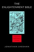 The Enlightenment Bible: Translation, Scholarship, Culture
