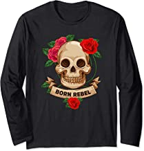 Born Rebel With Skull & Roses Black Emo Goth Emotional Gift Long Sleeve T-Shirt