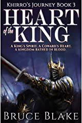 Heart of the King: The Final Book in the Khirro's Journey Epic Fantasy Trilogy Kindle Edition