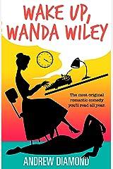 Wake Up, Wanda Wiley Kindle Edition