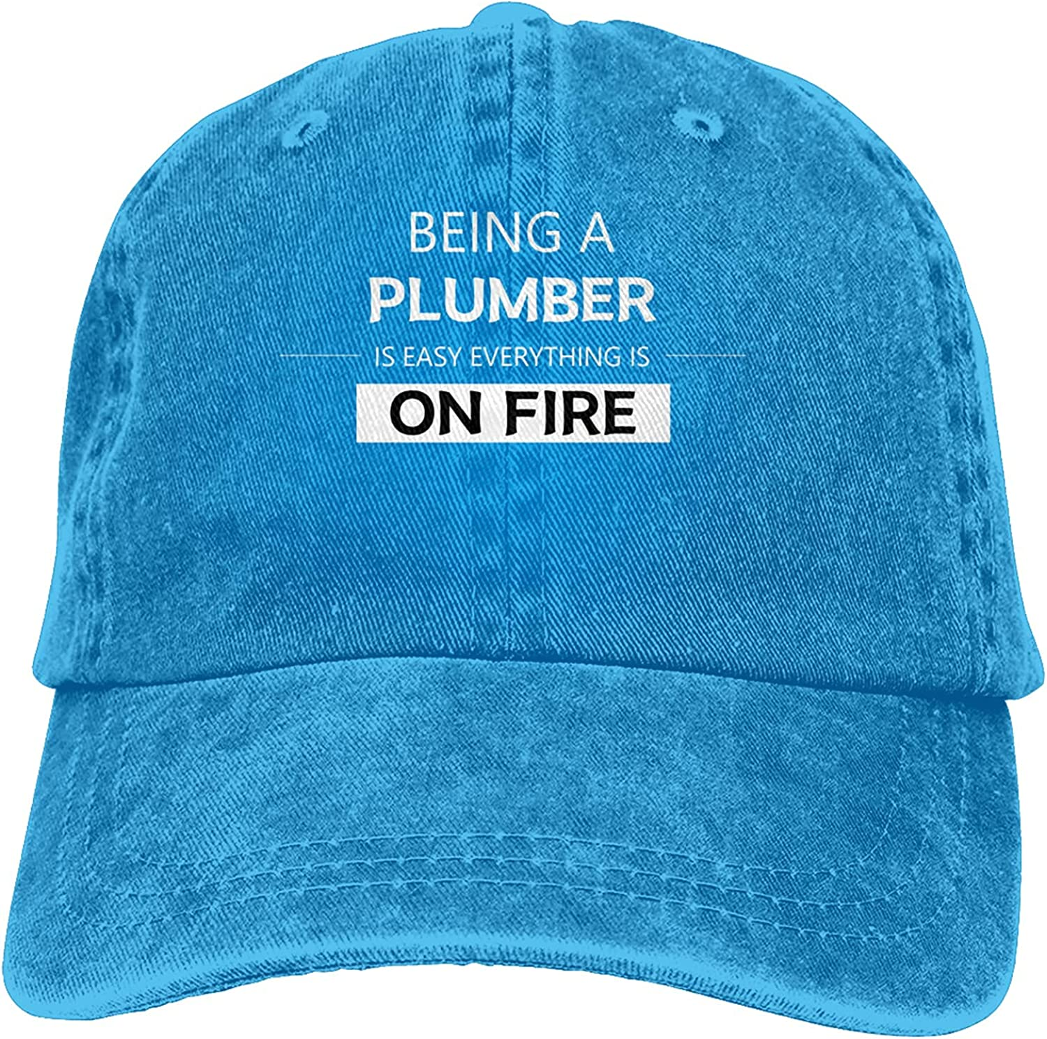 Being A Plumber is Easy Everything is On Fire Baseball Cap Trucker Hat Retro Cowboy Dad Hat Classic Adjustable Sports Cap for Men&Women Blue