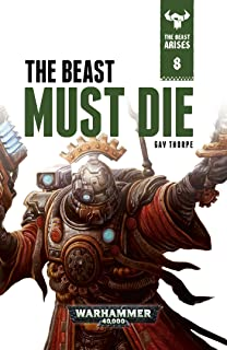 The Beast Must Die (The Beast Arises Book 8) (English Edition)