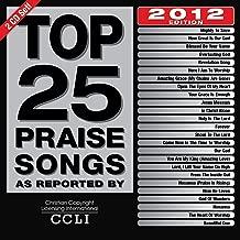 Top 25 Praise Songs 2012 Edtion