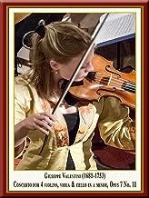 Valentini: Concerto for 4 Violins, Viola & Cello Concertanti in A Minor, Opus 7 No. 11