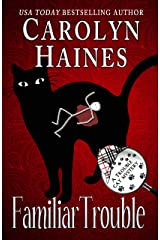 Familiar Trouble: Book 1 of Trouble Cat Mysteries Kindle Edition