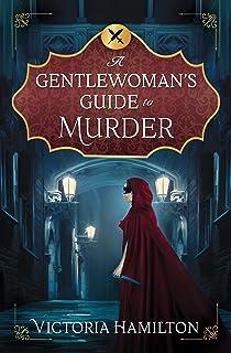 A Gentleman's Guide to Murder