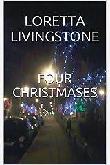 Four Christmases Kindle Edition