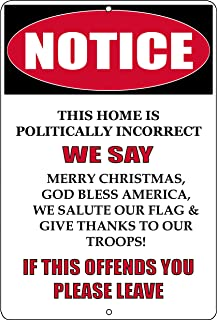 Rogue River Tactical Notice Not Politically Correct Metal Tin Sign Wall Decor Man Cave Bar Patriotic God Bless America