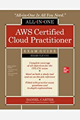 AWS Certified Cloud Practitioner All-in-One Exam Guide (Exam CLF-C01) Kindle Edition