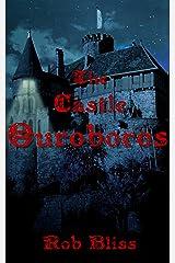 The Castle Ouroboros Kindle Edition