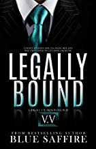 Legally Bound 5.5: Legally Unbounded Final Installment
