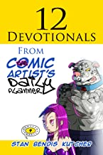 12 Devotionals: From The Comic Artist's Daily Planner for Teens & Adults