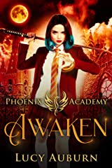 Phoenix Academy: Awaken (Phoenix Academy Beginnings Book 1) (English Edition) Format Kindle