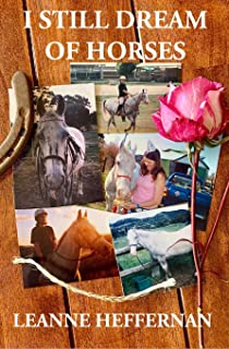 I Still Dream of Horses: A girl, her horse and the stories of their lives