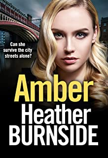 Amber: an absolutely gripping, gritty crime thriller (The Working Girls Book 4)