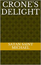 Crone's Delight (English Edition)