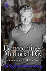 Homecomings: Memorial Day: Sexy Shorts for a Long Holiday Weekend (Homecomings: Sexy Shorts for Holiday Reading Book 1) Kindle Edition