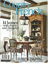 COUNTRY FRENCH MAGAZINE SPRING / SUMMER, 2016 ( 14 HOMES WITH CHARM & CHARACTER