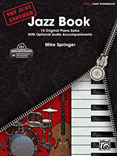 Not Just Another Jazz Book, Book 1: 10 Original Piano Solos with Optional CD Accompaniments