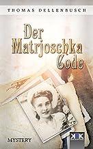 Der Matrjoschka Code (German Edition)