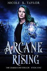 Arcane Rising (The Darkland Druids Book 1) Kindle Edition