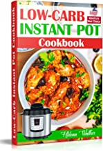Low-Carb Instant Pot Cookbook: Healthy and Easy Keto Diet Pressure Cooker Recipes. (Keto..