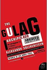 The Gulag Archipelago: The Authorized Abridgement (English Edition) eBook Kindle